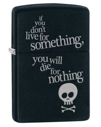 Live for Something Zippo Lighter in Matte Black 29091