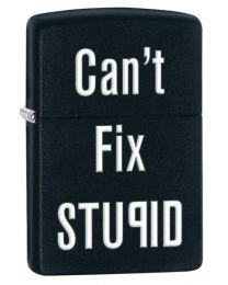 Cant Fix Stupid Zippo Lighter in Matte Black 28664