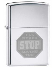 Ill Never Stop Loving You Zippo Lighter in Polished Chrome
